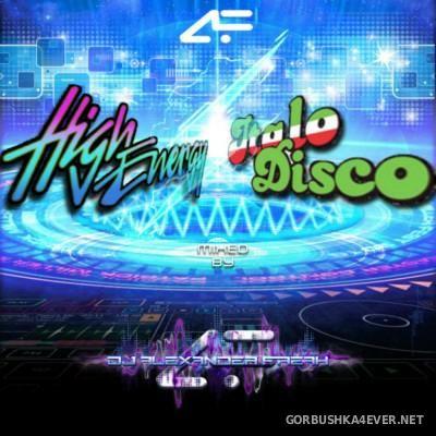 DJ Alexander Freak - High Energy & Italo Disco - Special P.M. Fest 2016 Mix