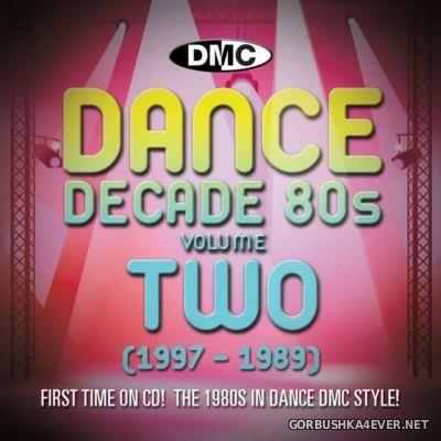 [DMC] Dance Decade 80s volume Two (1987-1989) [2013]
