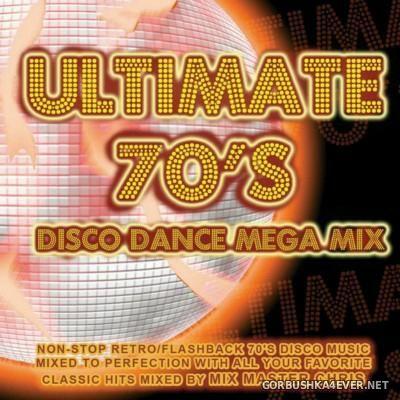 Mix Master Chris presents Ultimate 70s Disco Dance Mega-Mix [2014]