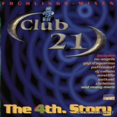 [Club 21] The 4th Story [2001]