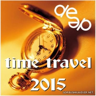 Deep Time Travel 2015 [2016]