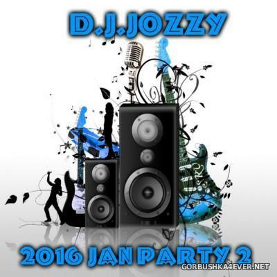 Jozzy DJ - 2016 Jan Party 2