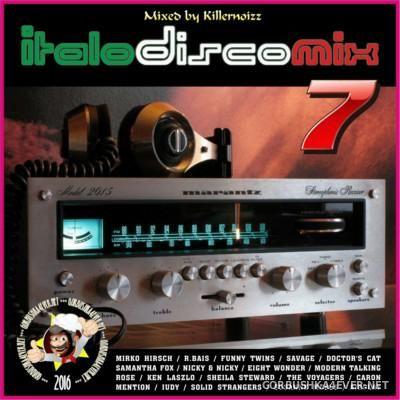 Italo Disco Mix vol 07 [2016] Mixed By Killernoizz