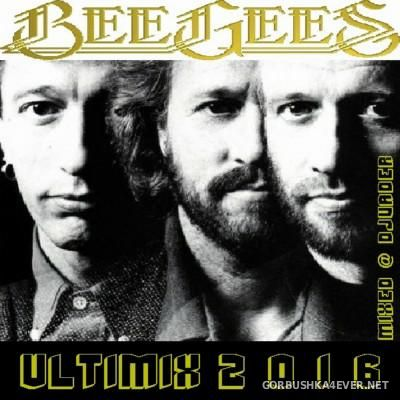 DJ vADER - Bee Gees Ultimix 2016 - 1 February 2016 - GORBUSHKA4EVER