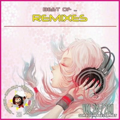 Best Of Remixes vol 26 [2011]