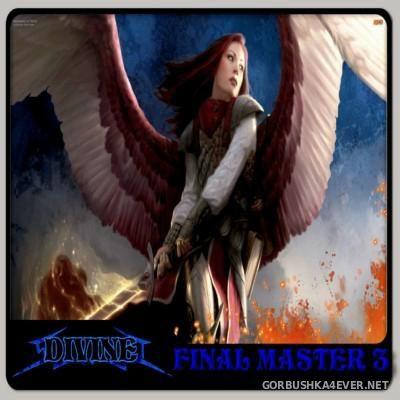 DJ Divine - Final Master Mix 3 [2014]