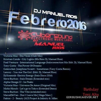 Manuel Rios DJ - Febrero Mix 2016