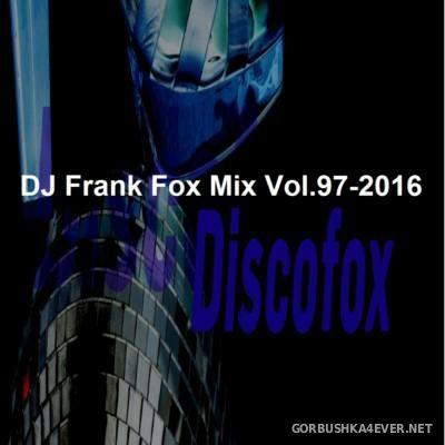 DJ Frank - Fox Mix vol 97 [2016]