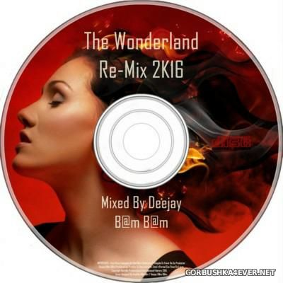 DJ Bam Bam - The Wonderland Re-Mix 2K16