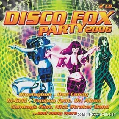Disco Fox Party 2006 / 2xCD