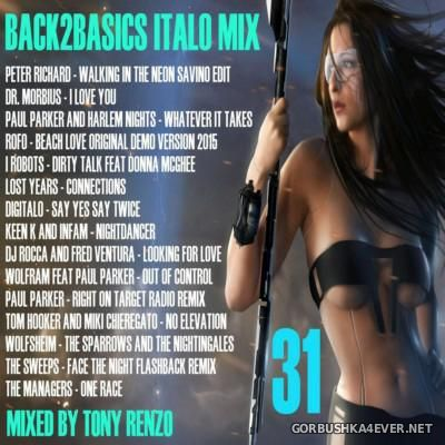 VA - Back2Basics Italo Mix vol 31 [2016] by Tony Renzo