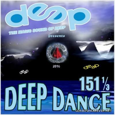 Deep Dance vol 151 1/3 [2016]