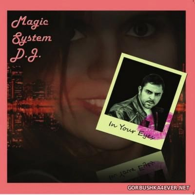 Magic System DJ - In Your Eyes [2016]