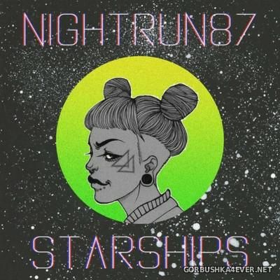 Nightrun87 - Starships [2016]
