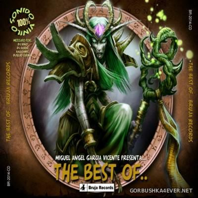 The Best Of Bruja Records [2014] by DJ Kino, DJ Acedo, Kalajan PC & DJ Sejo Cuenca