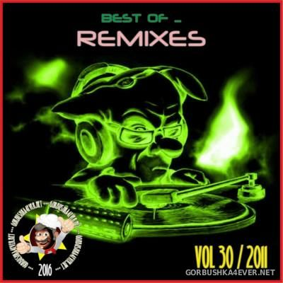 Best Of Remixes vol 30 [2011]