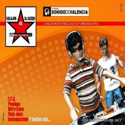 En Directo... Sonido De Valencia [2014] Mixed by DJ Acedo & Kalajan PC
