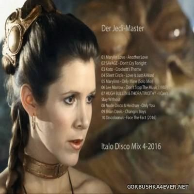 Der Jedi Master Italo Disco Mix 2016.4