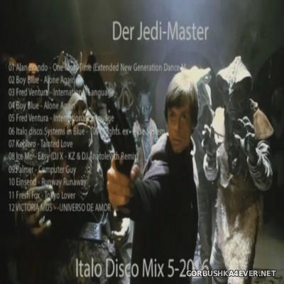Der Jedi Master Italo Disco Mix 2016.5