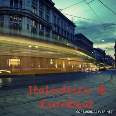 Italodisco & Eurobeat [2016] By Jamiej80sdisco