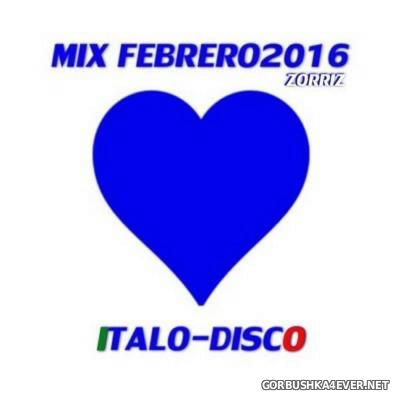 Italo Disco Mix Febrero [2016] by ZorriZ