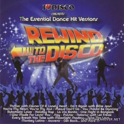 [Blanco Y Negro] I Love Disco presents Rewind To The Disco [2009] / 2xCD