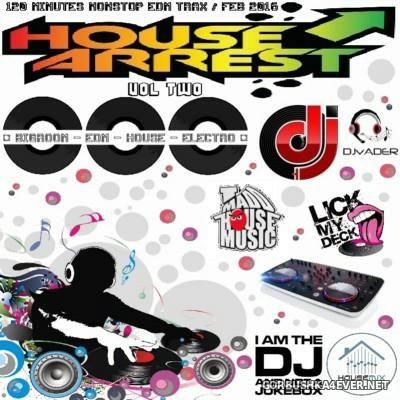 DJ vADER - House Arrest vol 2 [2016]