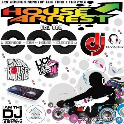 DJ vADER - House Arrest vol 1 [2016]