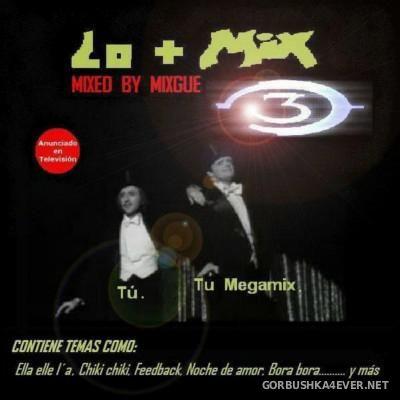 MIXGUE - Lo+Mix 3