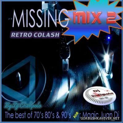 DJ Chulipolo - Missing Mix II [2014]
