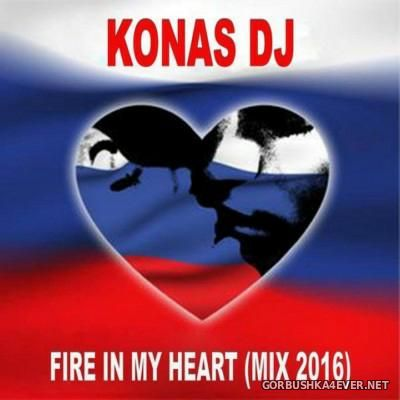Konas DJ - Fire In My Heart Mix 2016