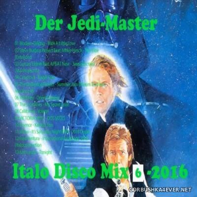 Der Jedi Master Italo Disco Mix 2016.6
