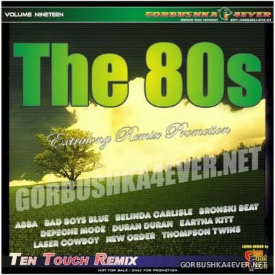 The 80s - Ten Touch Remix 19