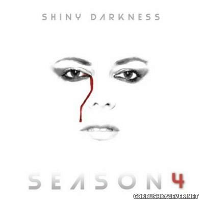 Shiny Darkness - Season 4 [2016]