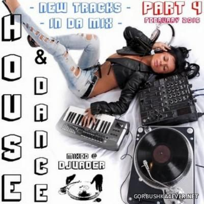 DJ vADER - New Dance & House Trackz (February) [2016] Part 4
