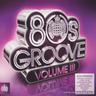 [Ministry Of Sound] 80s Groove vol 03 [2012] / 3xCD