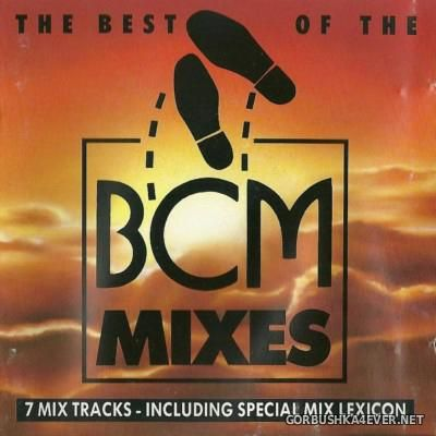 The Best Of The BCM Mixes [1987]
