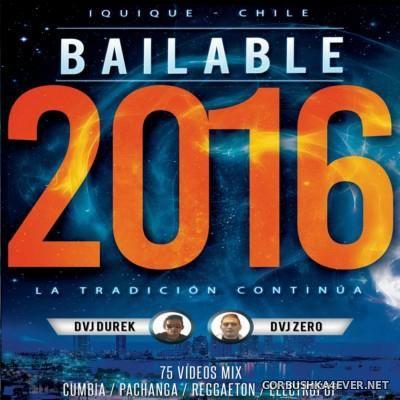 DVJ Durek & DVJ Zero - Bailable 2016