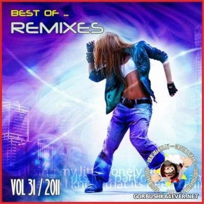 Best Of Remixes vol 31 [2011]