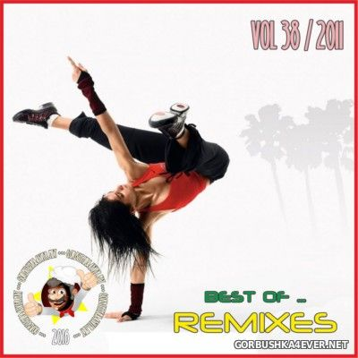 Best Of Remixes vol 38 [2011]