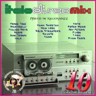 Italo Disco Mix vol 10 [2016] Mixed By Killernoizz