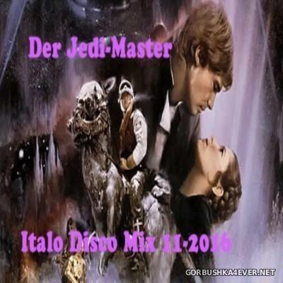 Der Jedi Master Italo Disco Mix 2016.11