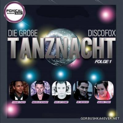 Die grosse Discofox Tanznacht - Folge 1 [2014]