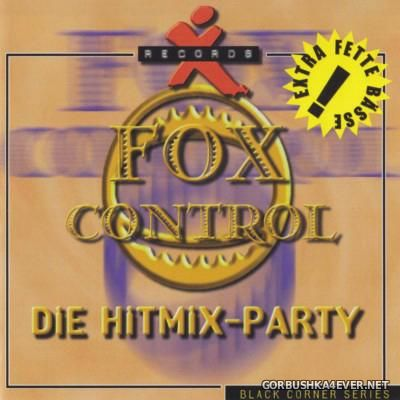 Fox Control - Die Hitmix-Party vol 04 [1999]