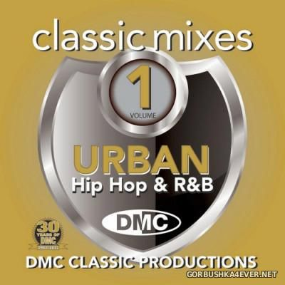 [DMC] Classic Mixes - Urban Hip Hop & RnB [2013]