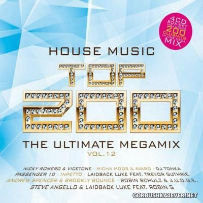 House Music Top 200 - The Ultimate Megamix vol 12 [2016] / 4xCD