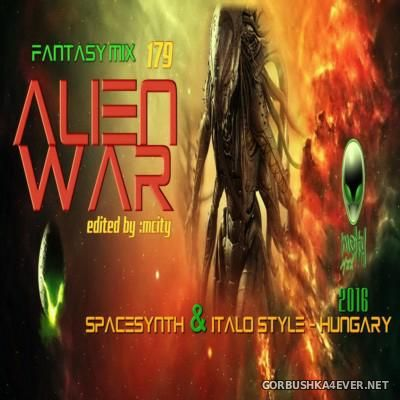 Fantasy Mix vol 179 - Alien War [2016]