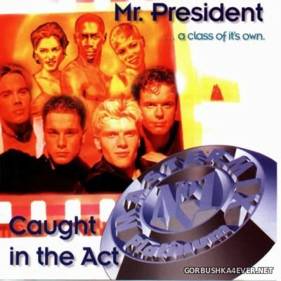 [Hit Mix Records] Mr. President & Caught In The Act Mastermix Platinum [1999]
