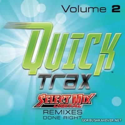 [Select Mix] Quick Trax vol 2 [2016]