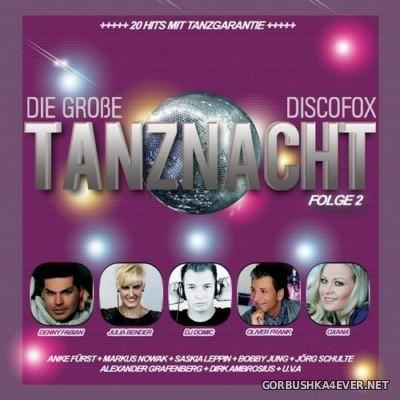 Die grosse Discofox Tanznacht - Folge 2 [2016]
